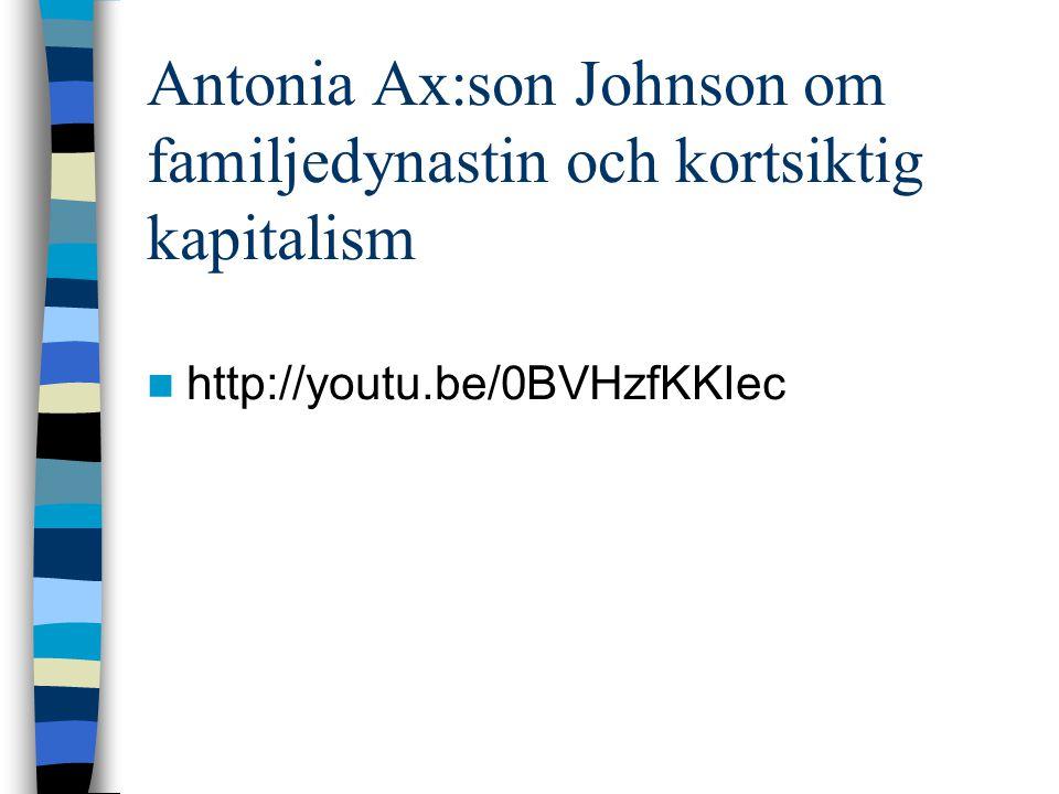 Antonia Ax:son Johnson om familjedynastin och kortsiktig kapitalism http://youtu.be/0BVHzfKKIec