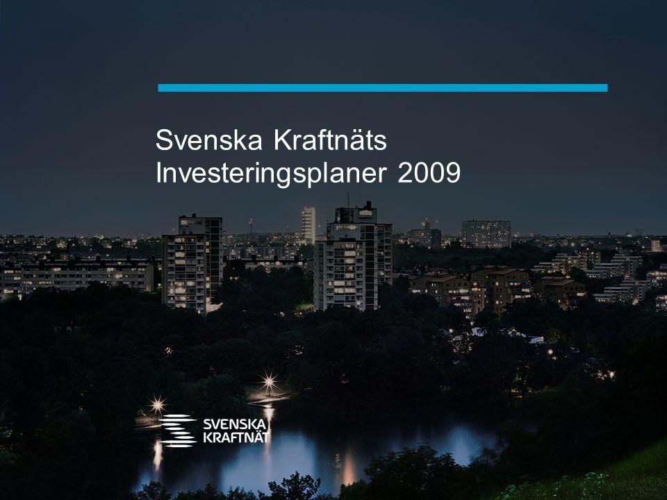 Svenska Kraftnäts Investeringsplaner 2009