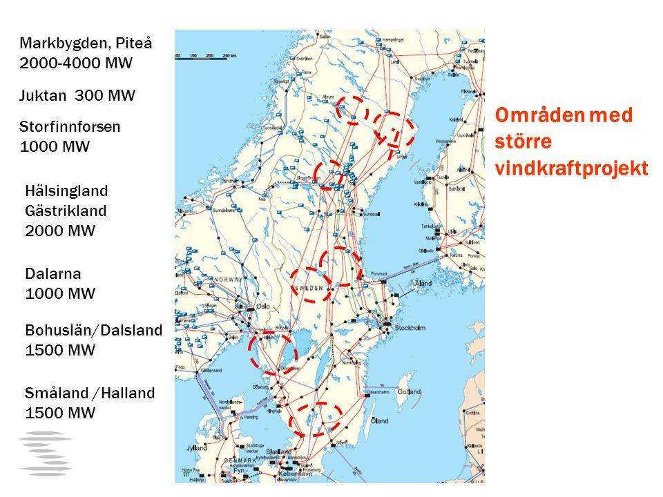 Markbygden, Piteå 2000-4000 MW Juktan 300 MW Storfinnforsen 1000 MW Hälsingland Gästrikland 2000 MW Dalarna 1000 MW Bohuslän/Dalsland 1500 MW Småland /Halland 1500 MW Områden med större vindkraftprojekt
