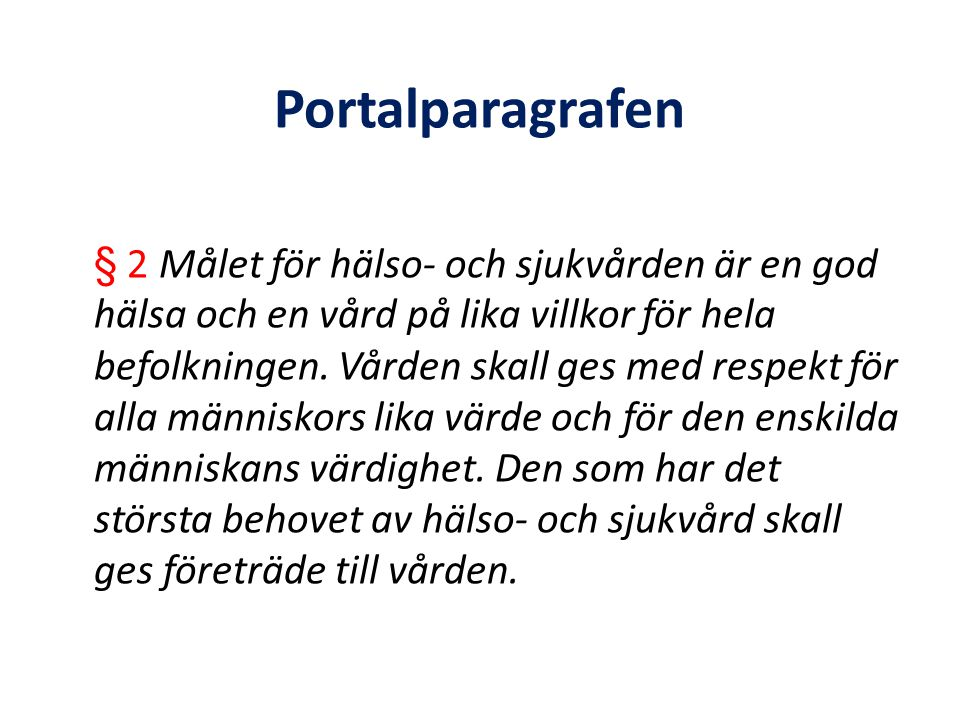 På andra sidan jorden… The aim of the national health care funding system is to give universal access to health care while allowing choice for individuals through a substantial private sector involvement in delivery and financing.