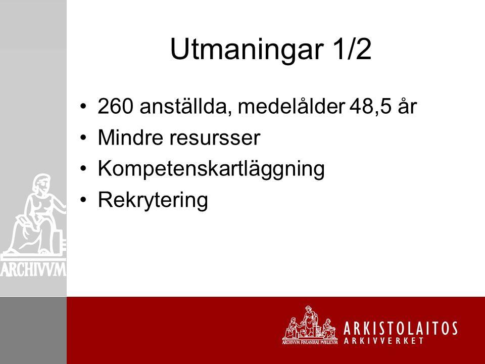 Utmaningar 2/2 Världsomspännande regression Finlands politiska läge Den statliga arbetsgivarens åtgärder