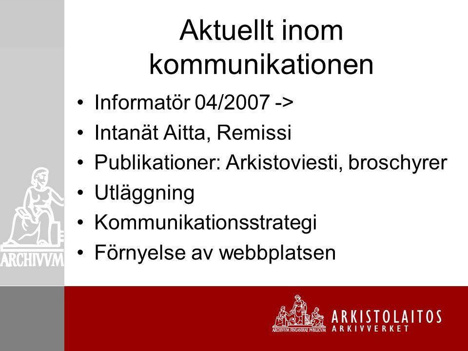 På kommande Utbildning i kommunikation Intensivare samarbete med landsarkiven Nyhetsbrev Instruktioner för kriskommunikationen Bearbetning av arkivverkets utseende
