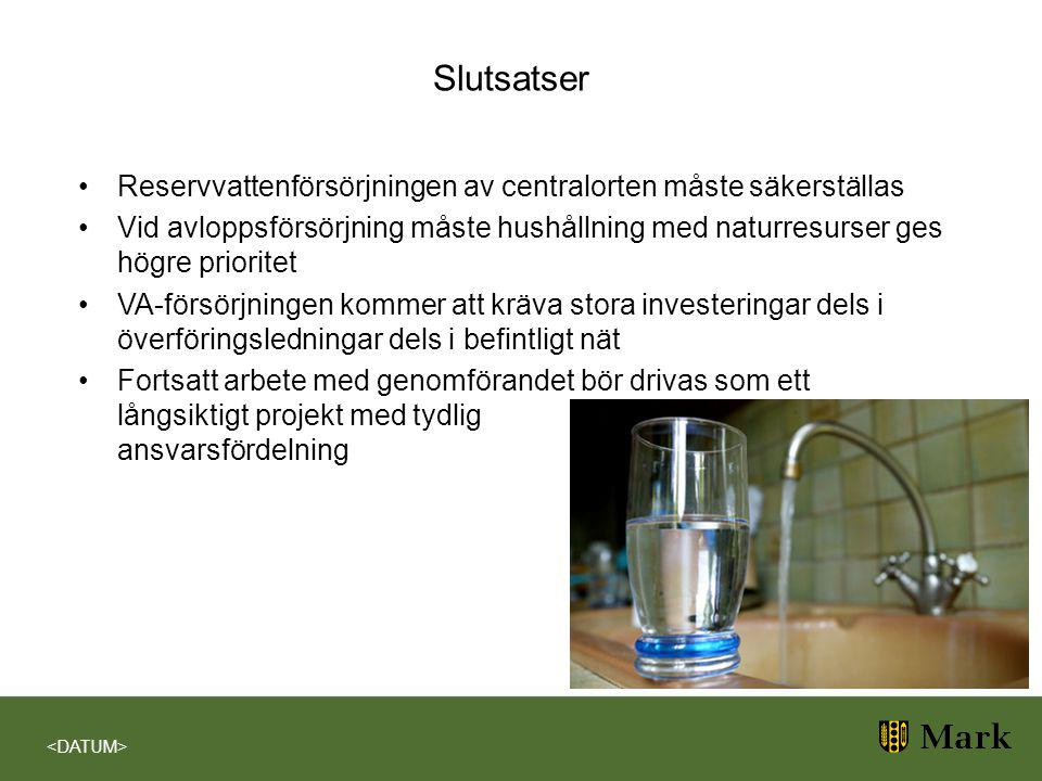 Slutsatser Reservvattenförsörjningen av centralorten måste säkerställas Vid avloppsförsörjning måste hushållning med naturresurser ges högre prioritet