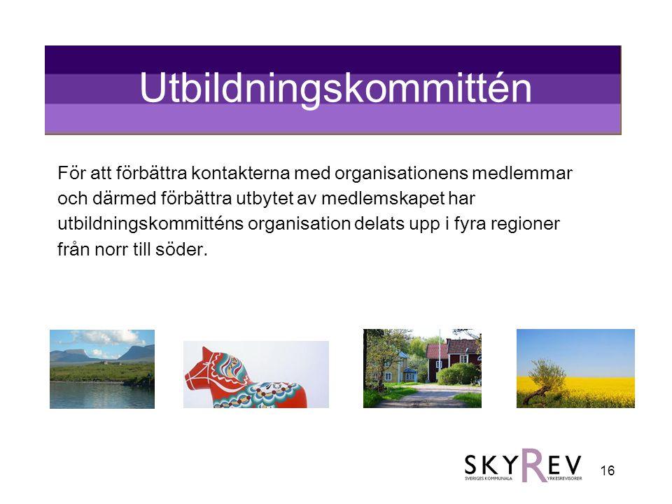16 Utbildningskommittén För att förbättra kontakterna med organisationens medlemmar och därmed förbättra utbytet av medlemskapet har utbildningskommit