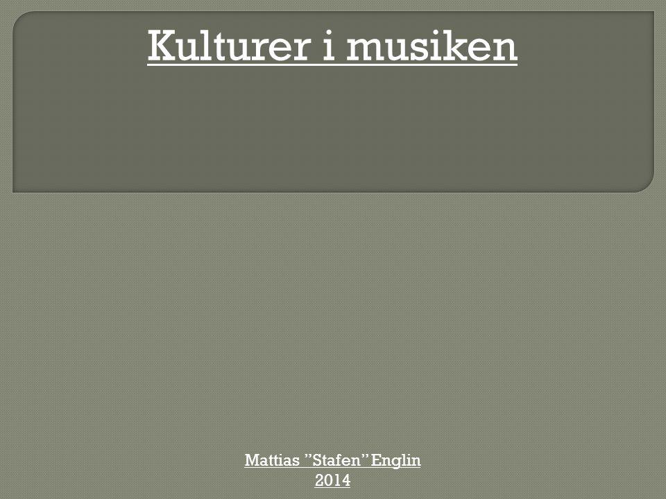 """Kulturer i musiken Mattias """"Stafen"""" Englin 2014"""