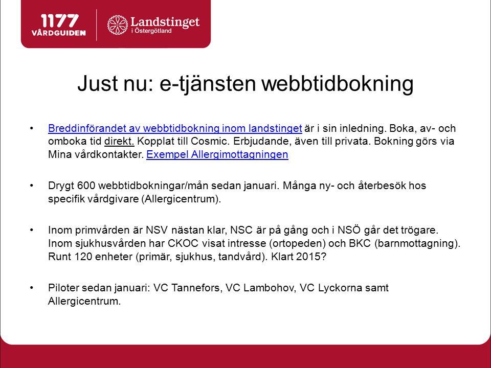 Just nu: e-tjänsten webbtidbokning Breddinförandet av webbtidbokning inom landstinget är i sin inledning. Boka, av- och omboka tid direkt. Kopplat til