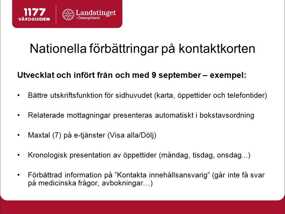 Nationella förbättringar på kontaktkorten Utvecklat och infört från och med 9 september – exempel: Bättre utskriftsfunktion för sidhuvudet (karta, öpp