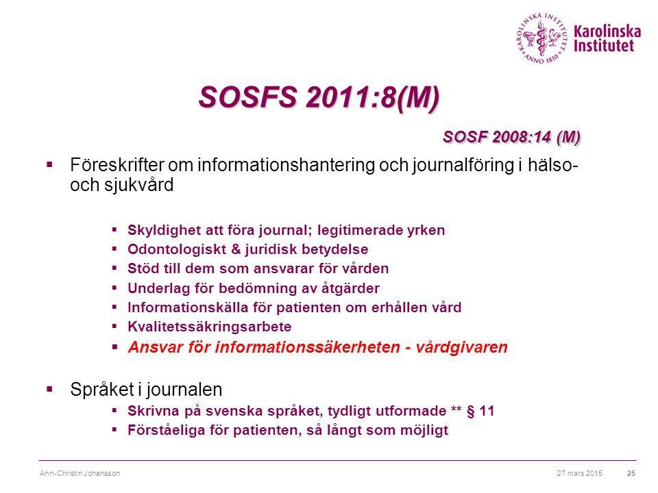 Föreskrifter om informationshantering och journalföring i hälso- och sjukvård SOSFS 2011:8 (M)  Överföring av patientuppgifter görs på ett sådant sätt att ingen obehörig kan ta del av uppgifterna  Åtkomst till patientuppgifter föregås av stark ¤autentisering  ¤ trygga system som förhindrar obehöriga från att kunna ansluta till företagets nätverk