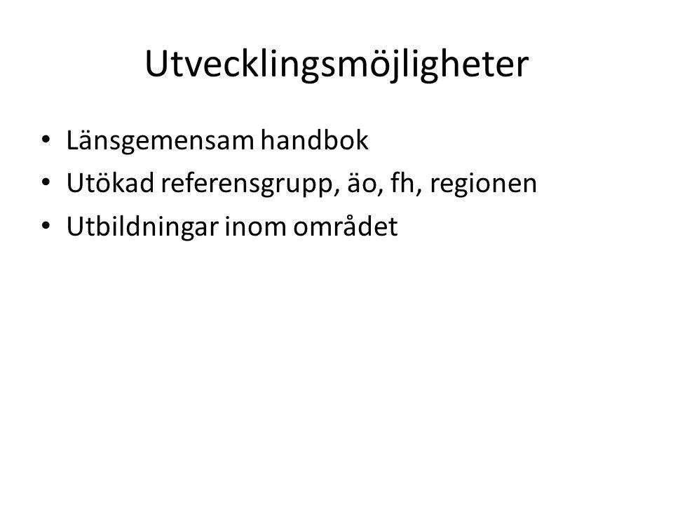 Länsgemensam handbok Utökad referensgrupp, äo, fh, regionen Utbildningar inom området