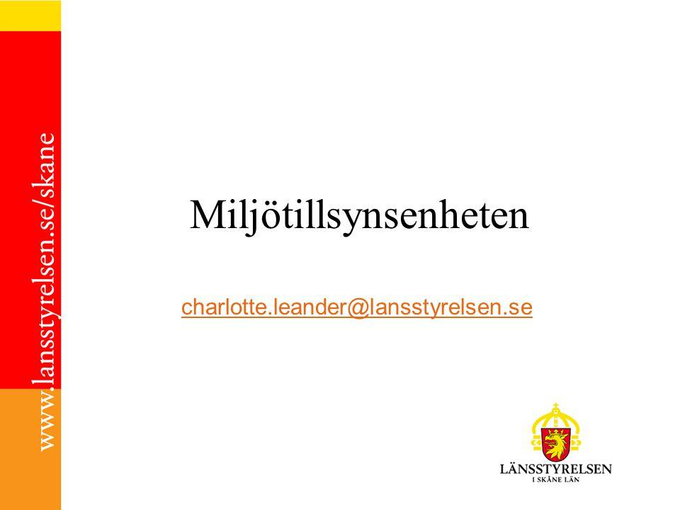 Miljötillsynsenheten charlotte.leander@lansstyrelsen.se