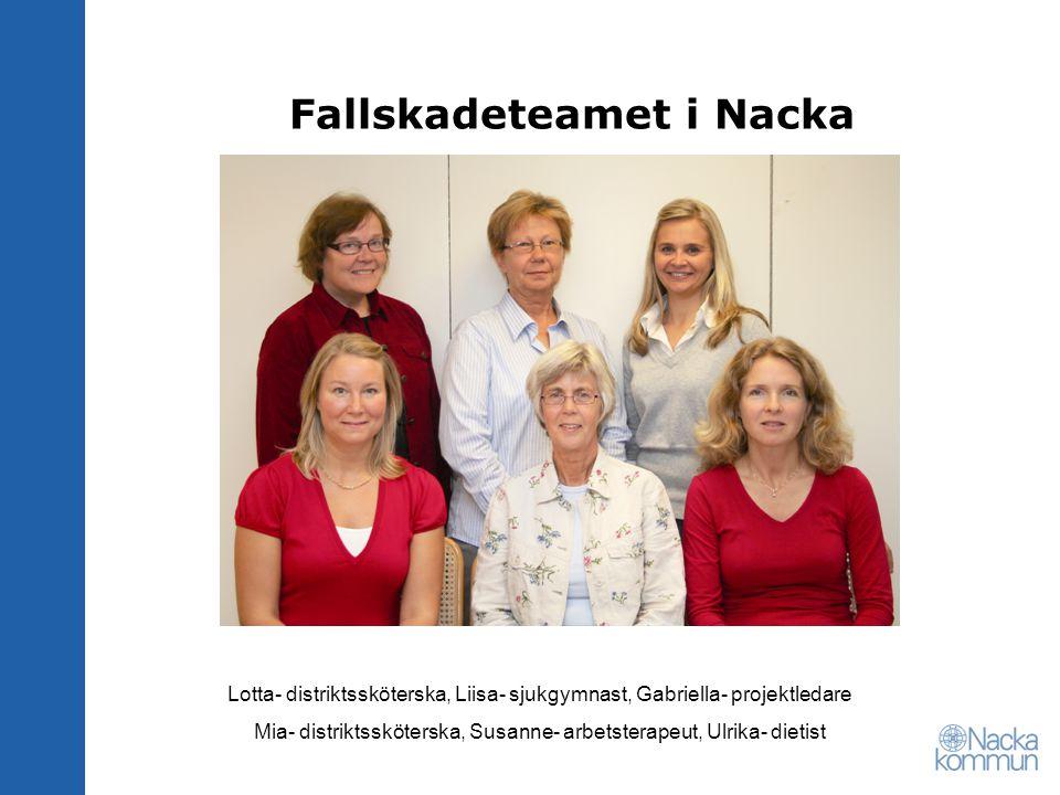 Fallskadeteamet i Nacka Lotta- distriktssköterska, Liisa- sjukgymnast, Gabriella- projektledare Mia- distriktssköterska, Susanne- arbetsterapeut, Ulri