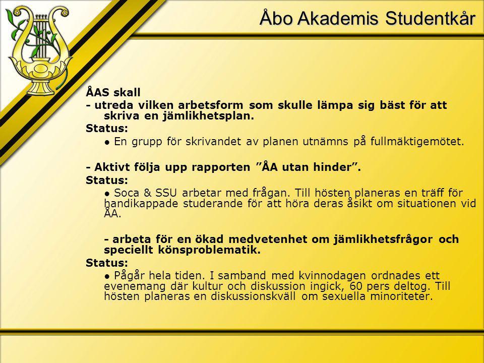 Åbo Akademis Studentkår ÅAS skall - utreda vilken arbetsform som skulle lämpa sig bäst för att skriva en jämlikhetsplan.