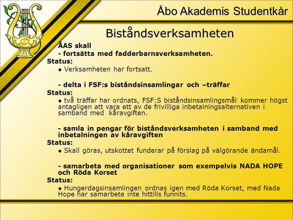 Åbo Akademis Studentkår Biståndsverksamheten ÅAS skall - fortsätta med fadderbarnsverksamheten.