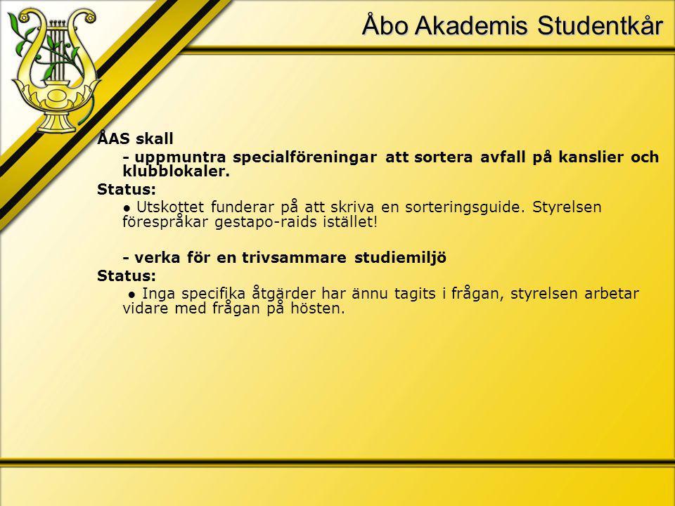 Åbo Akademis Studentkår ÅAS skall - uppmuntra specialföreningar att sortera avfall på kanslier och klubblokaler.