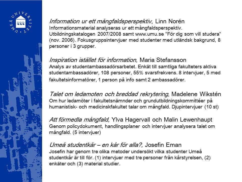 Information ur ett mångfaldsperspektiv, Linn Norén Informationsmaterial analyseras ur ett mångfaldsperspektiv.