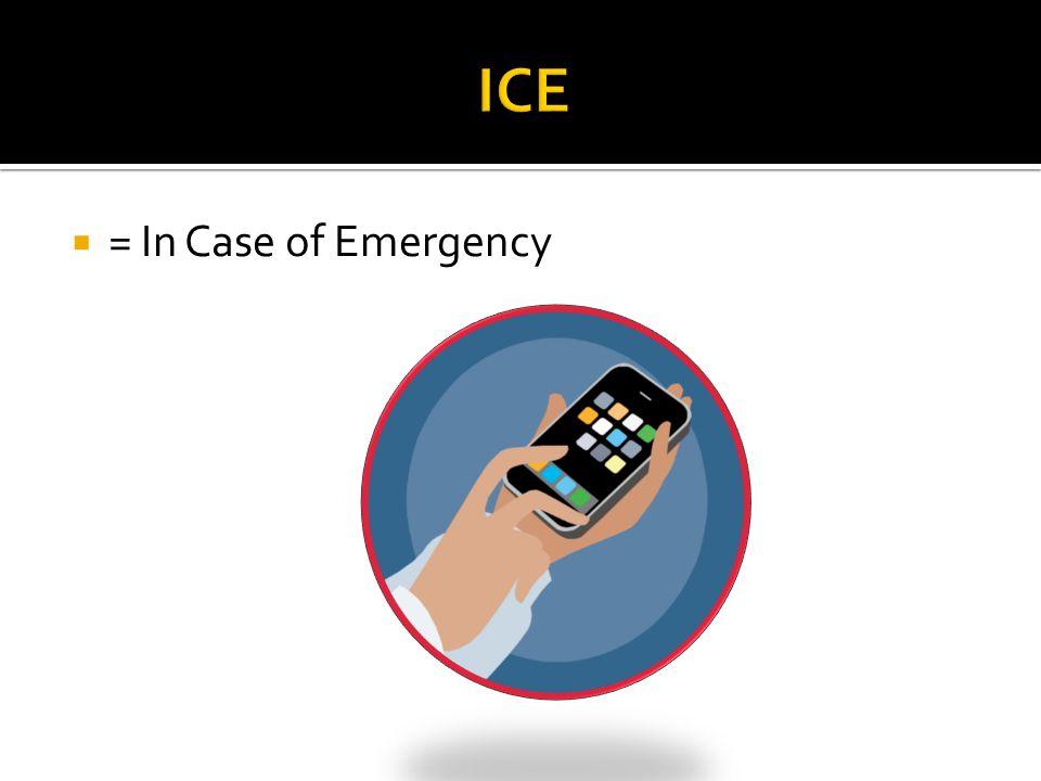  = In Case of Emergency
