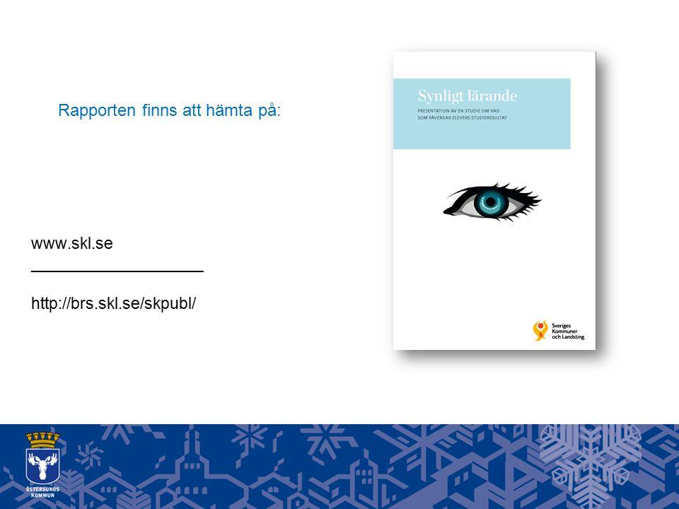 Rapporten finns att hämta på: www.skl.se ___________________ http://brs.skl.se/skpubl/