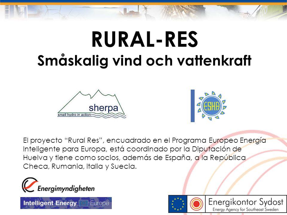 """RURAL-RES Småskalig vind och vattenkraft 12 El proyecto """"Rural Res"""", encuadrado en el Programa Europeo Energía Inteligente para Europa, está coordinad"""