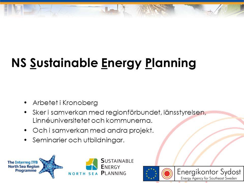 NS Sustainable Energy Planning Arbetet i Kronoberg Sker i samverkan med regionförbundet, länsstyrelsen, Linnéuniversitetet och kommunerna. Och i samve
