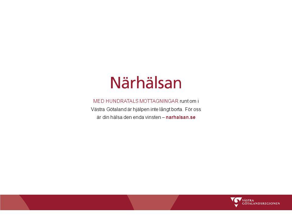 2015-03-27Chefläkaravdelningen14 MED HUNDRATALS MOTTAGNINGAR runt om i Västra Götaland är hjälpen inte långt borta. För oss är din hälsa den enda vins