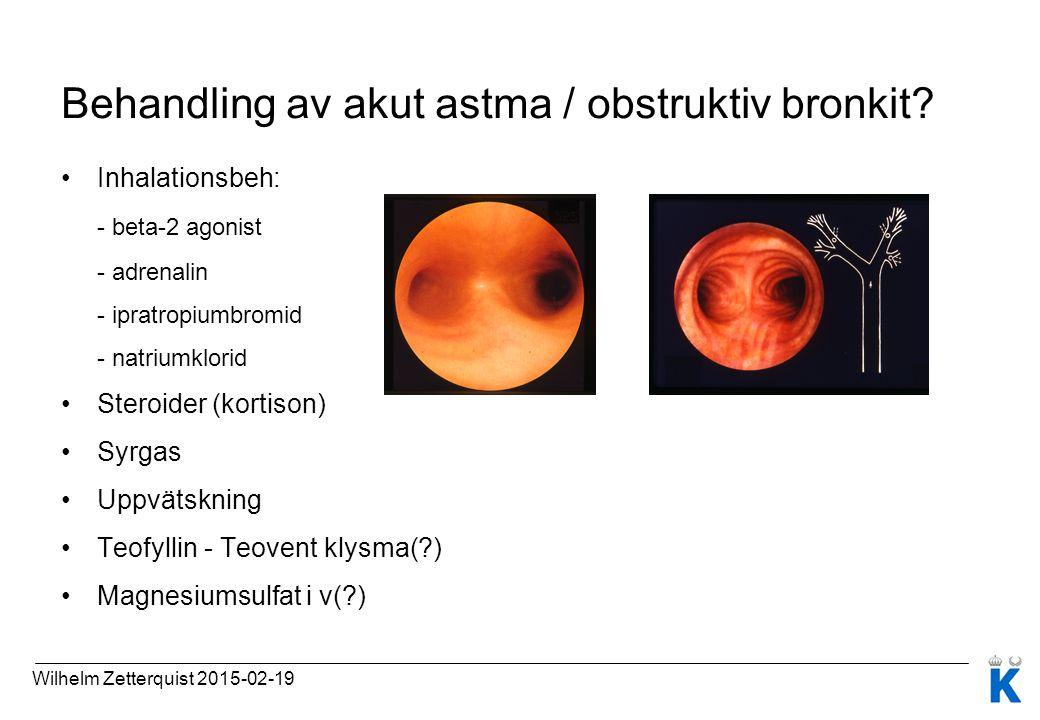 Behandling av akut astma / obstruktiv bronkit? Inhalationsbeh: - beta-2 agonist - adrenalin - ipratropiumbromid - natriumklorid Steroider (kortison) S