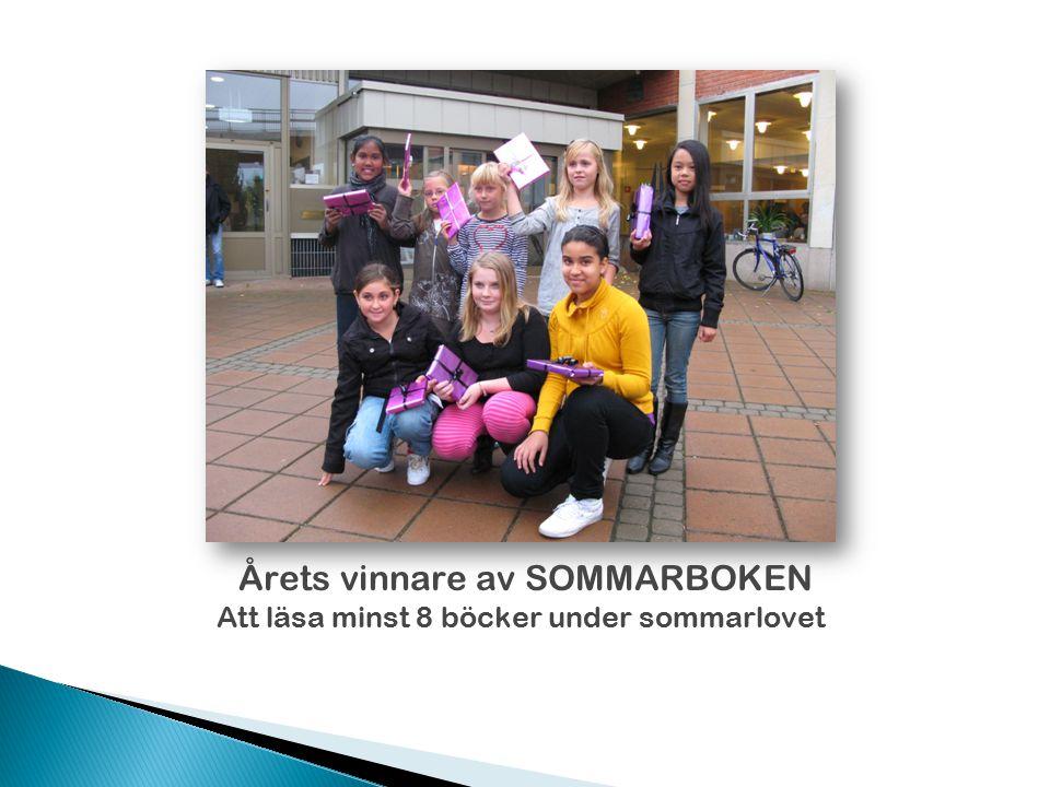 Årets vinnare av SOMMARBOKEN Att läsa minst 8 böcker under sommarlovet