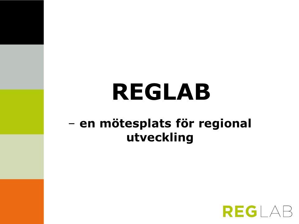 REGLAB – en mötesplats för regional utveckling