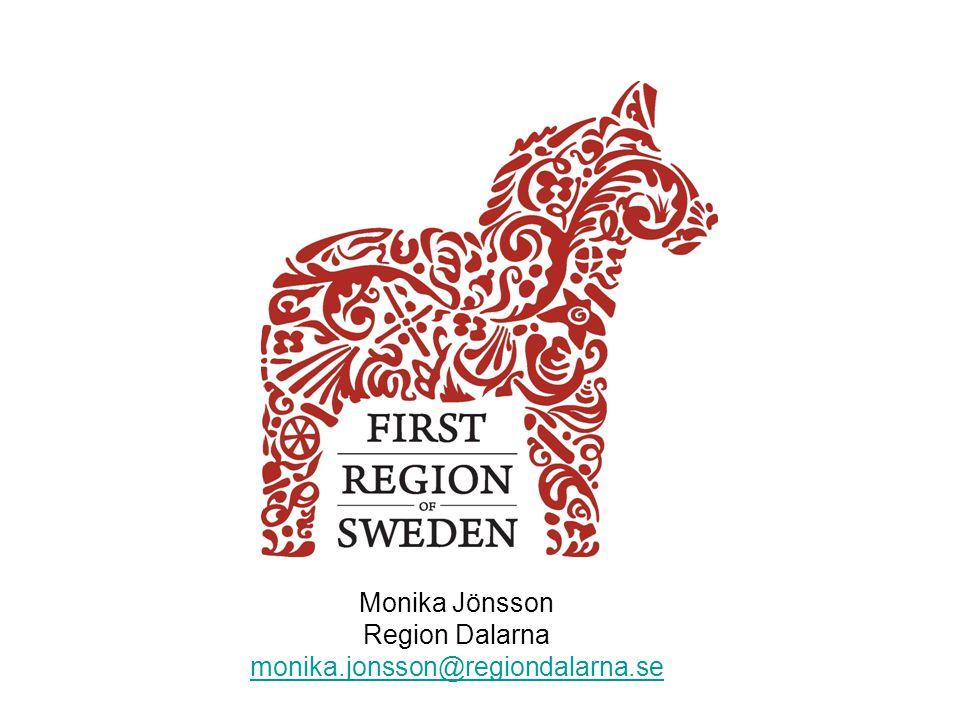 Monika Jönsson Region Dalarna monika.jonsson@regiondalarna.se