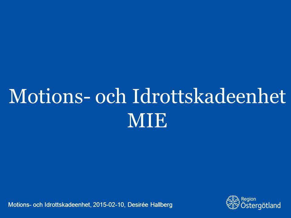 Region Östergötland Den idrottsmedicinska enheten IME lokaliserat på Regionsjukhuset var ett nationellt centrum för idrottsmedicin.