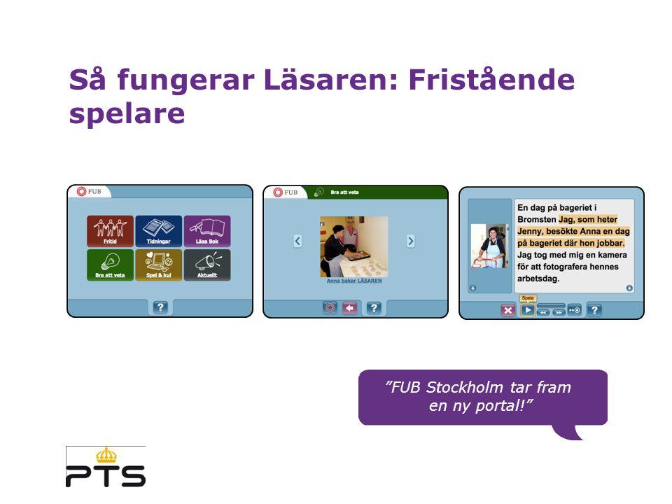 Så fungerar Läsaren: Fristående spelare FUB Stockholm tar fram en ny portal!