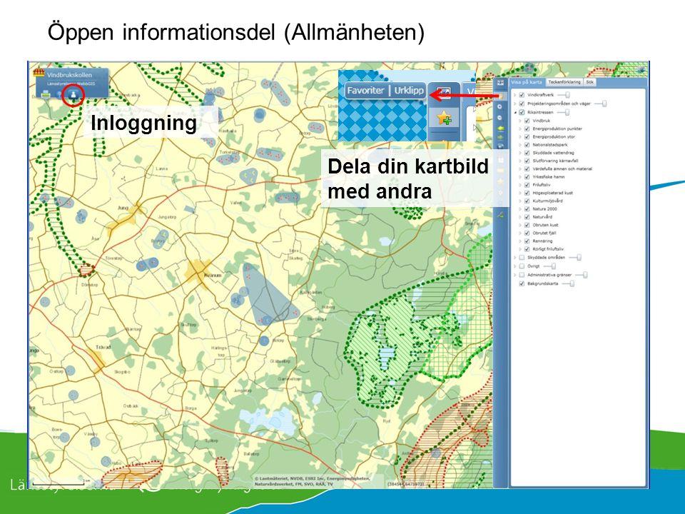 Öppen informationsdel (Allmänheten) Inloggning Dela din kartbild med andra