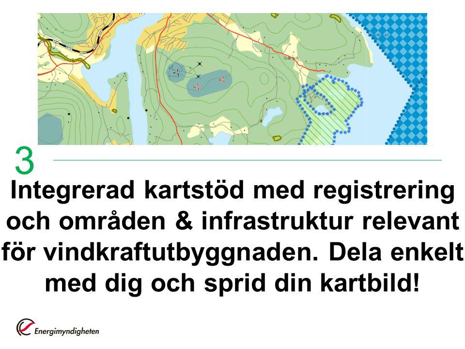 Integrerad kartstöd med registrering och områden & infrastruktur relevant för vindkraftutbyggnaden. Dela enkelt med dig och sprid din kartbild! 3