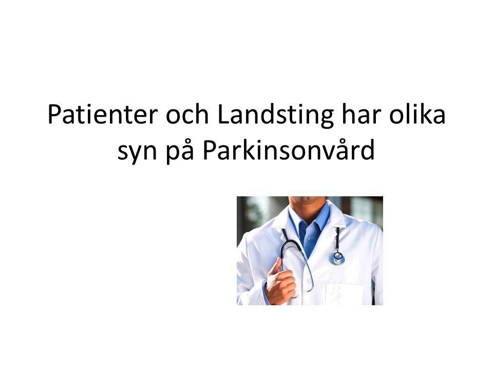 Patienter och Landsting har olika syn på Parkinsonvård