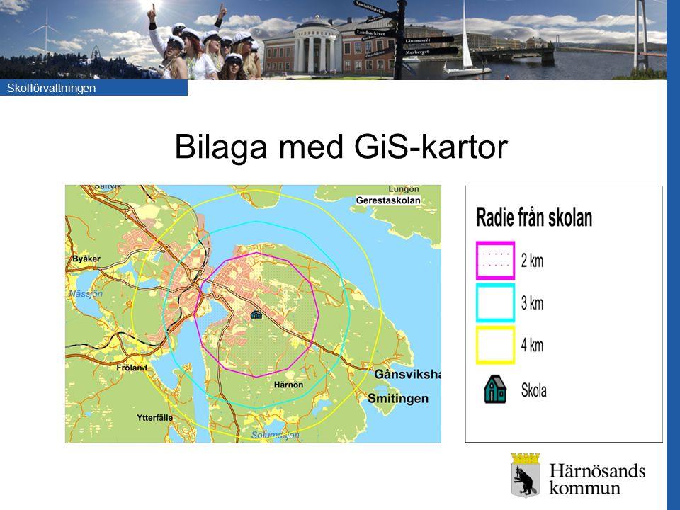 Skolförvaltningen Bilaga med GiS-kartor