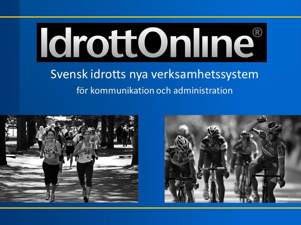 Svensk idrotts nya verksamhetssystem för kommunikation och administration