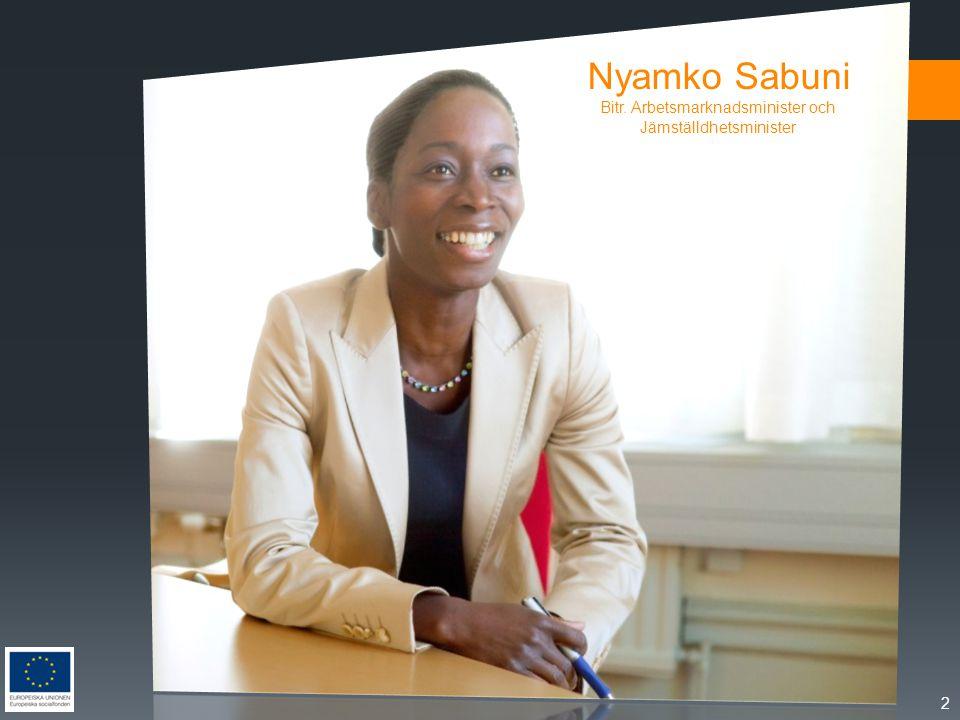 Nyamko Sabuni Bitr. Arbetsmarknadsminister och Jämställdhetsminister 2