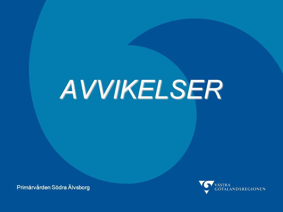 Primärvården Södra Älvsborg AVVIKELSER