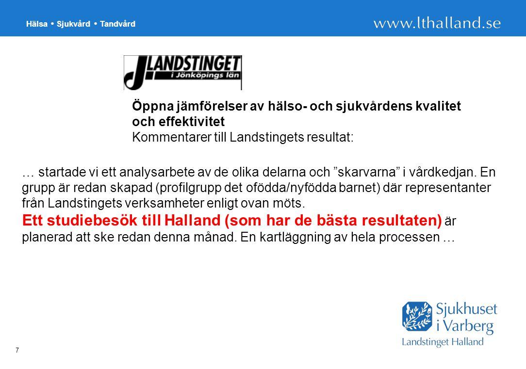 """Hälsa Sjukvård Tandvård 7 … startade vi ett analysarbete av de olika delarna och """"skarvarna"""" i vårdkedjan. En grupp är redan skapad (profilgrupp det o"""