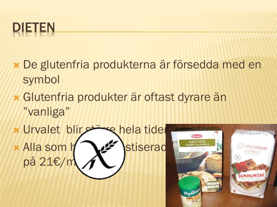""" De glutenfria produkterna är försedda med en symbol  Glutenfria produkter är oftast dyrare än """"vanliga""""  Urvalet blir större hela tiden  Alla som"""