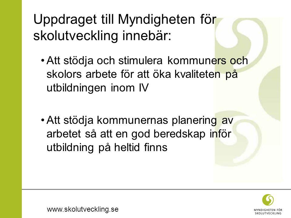 www.skolutveckling.se Uppdraget till Myndigheten för skolutveckling innebär: Att stödja och stimulera kommuners och skolors arbete för att öka kvalite