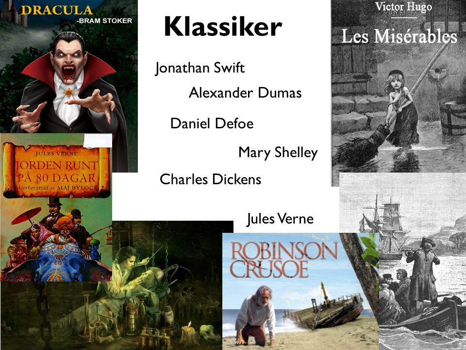 Klassiker Alexander Dumas Charles Dickens Mary Shelley Daniel Defoe Jules Verne Jonathan Swift