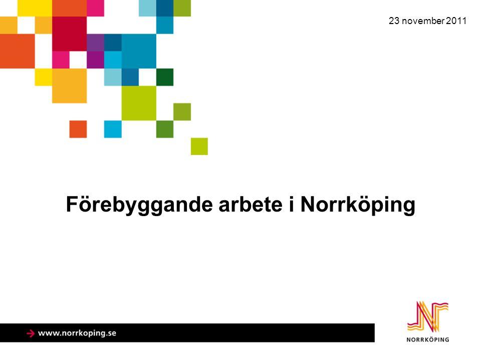 Förebyggande arbete i Norrköping 23 november 2011