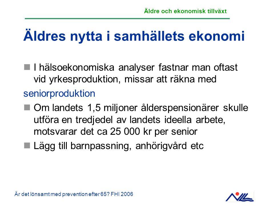 Äldres nytta i samhällets ekonomi I hälsoekonomiska analyser fastnar man oftast vid yrkesproduktion, missar att räkna med seniorproduktion Om landets