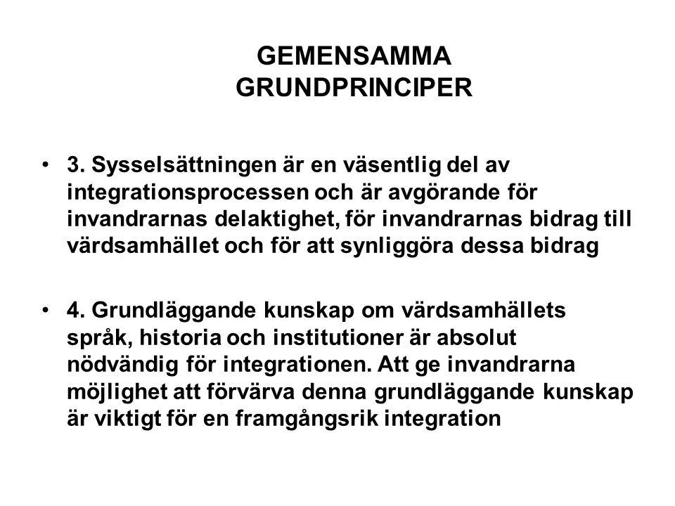 GEMENSAMMA GRUNDPRINCIPER 5.