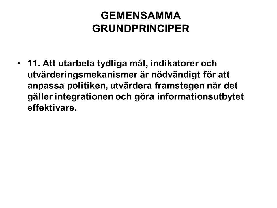 GEMENSAMMA GRUNDPRINCIPER 11.