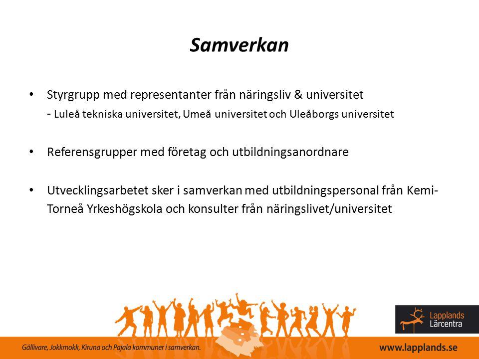 Samverkan Styrgrupp med representanter från näringsliv & universitet - Luleå tekniska universitet, Umeå universitet och Uleåborgs universitet Referens