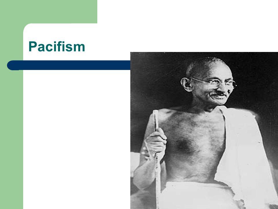 Ideologin Hållning till konflikter som avvisar användning av våld, även som självförsvar.