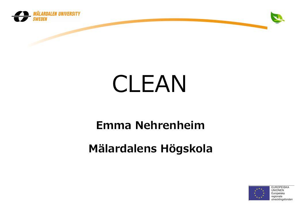 1 2007 Emma Nehrenheim Mälardalens Högskola CLEAN