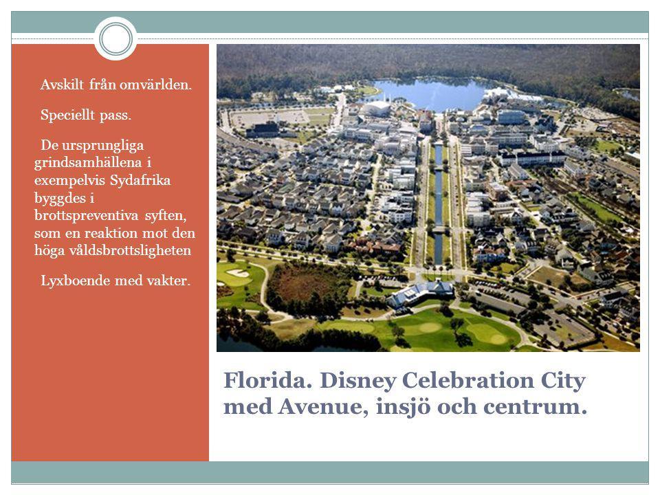 Florida. Disney Celebration City med Avenue, insjö och centrum.  Avskilt från omvärlden.  Speciellt pass.  De ursprungliga grindsamhällena i exempe