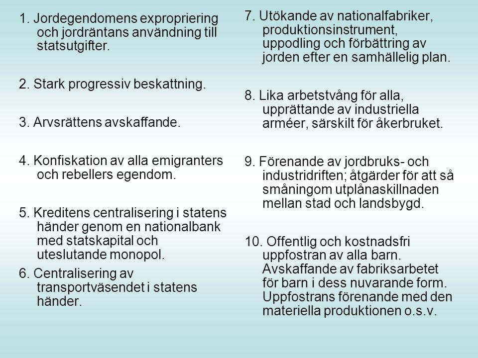 1. Jordegendomens expropriering och jordräntans användning till statsutgifter.